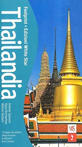 Thailandia.: Baldwin, William Borrowman, Hana Spooner, Andrew