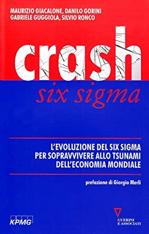 Crash Six Sigma.