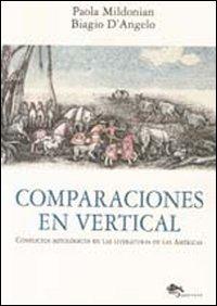 Comparaciones en vertical. Conflictos mitológicos en las literaturas de las Américas....
