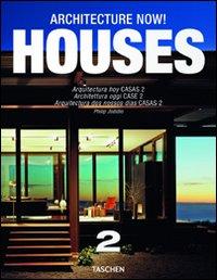 Architecture now! Houses. Ediz. italiana, spagnola e portoghese. Vol. 2.: Jodidio, Philip