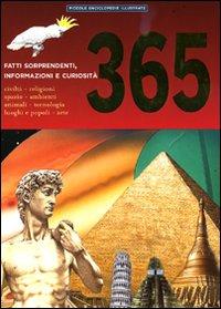 Trecentosessantacinque fatti sorprendenti, informazioni e curiosità.: Davies, Gill