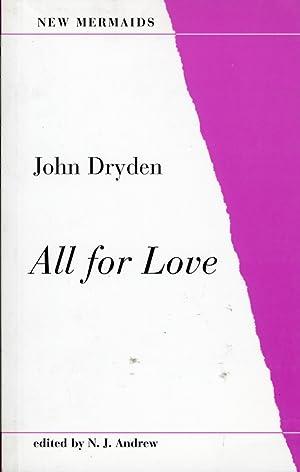 All for Love.: Dryden, John