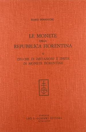 Le monete della Repubblica fiorentina. Vol. 5: Bernocchi, Mario