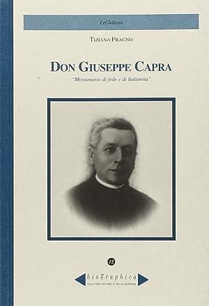 Don Giuseppe Capra. Missionario di fede e di italianità.: Fragno, Tiziana