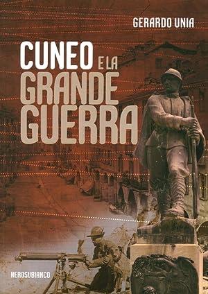 Cuneo e la grande guerra.: Unia, Gerardo