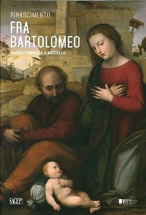 Fra Bartolomeo. Sacra Famiglia a Modello.