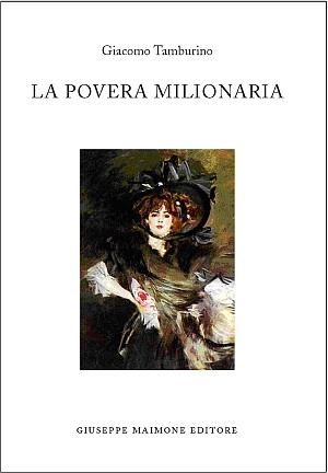 La Povera Milionaria.: Tamburino, Giacomo