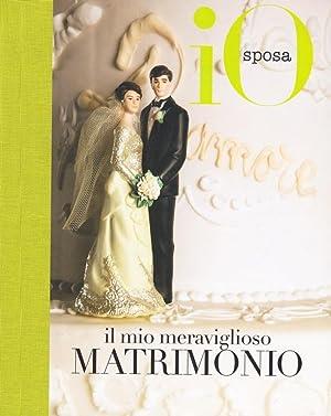 Il Mio Meraviglioso Matrimonio.: RCS Periodici