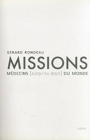 Mission medecins (jusqu'au bout) du monde.: Rondeau, Gèrard