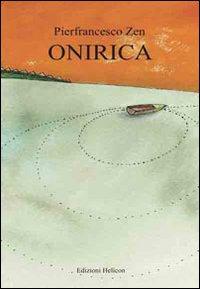Onirica.: Zen, Pierfrancesco