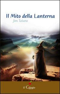 Il mito della lanterna.: Tatano, Jim