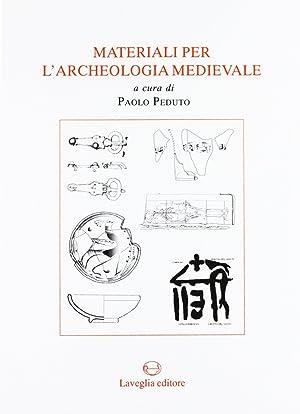 Materiali per l'Archeologia Medievale.