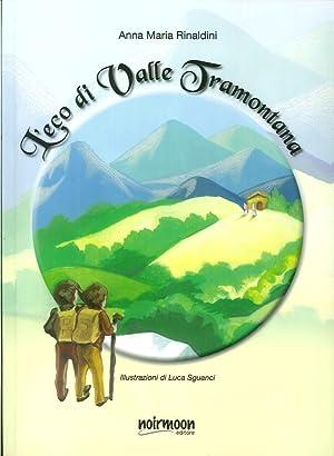 L'Eco di Valle Tramontana.: Rinaldini, Annamaria