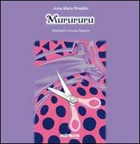 Murururu.: Rinaldini, Annamaria