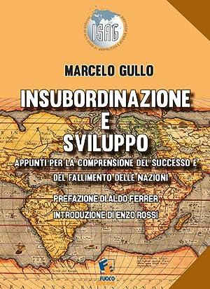 Insoburdinazione e Sviluppo. Appunti per la Comprensione del Successo e del Fallimento delle ...