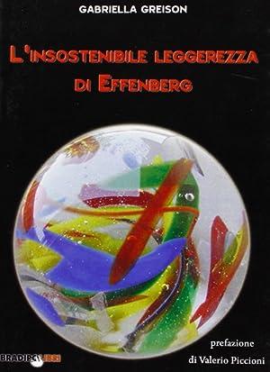 L'insostenibile leggerezza di Effenberg.: Greison, Gabriella