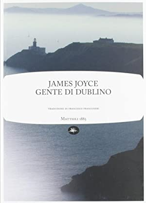 Gente di Dublino.: Joyce, James