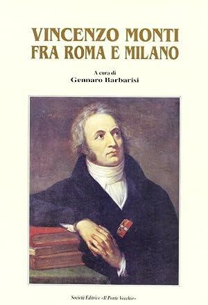 Vincenzo Monti fra Roma e Milano.