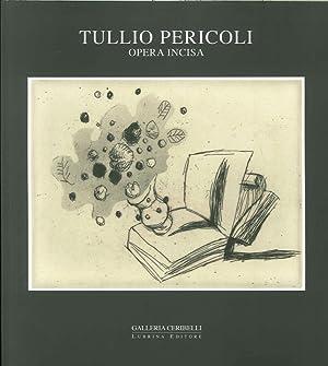 Tullio Pericoli. Opera Incisa.: Bolzoni, Lina Settis,