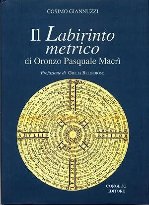 Il Labirinto metrico di Oronzo Pasquale Macrì.: Giannuzzi, Cosimo
