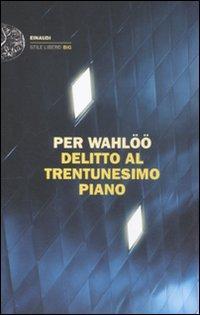 Delitto al trentunesimo piano.: Wahlöö, Per
