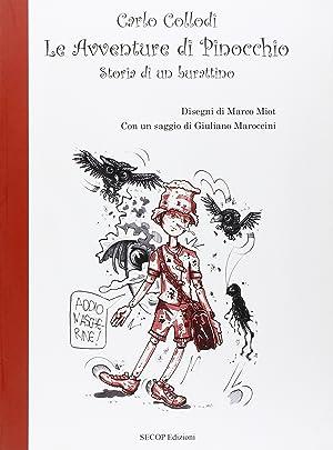 Le Avventure di Pinocchio. Storia di un Burattino.: Collodi, Carlo