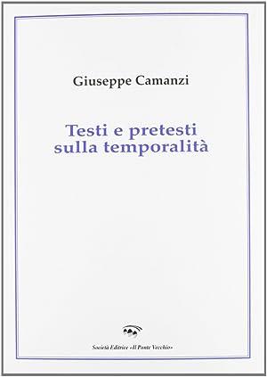 Testi e pretesti sulla temporalità.: Camanzi, Giuseppe