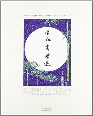 Pagine dall'Oriente. Libri Cinesi e Giapponesi della Biblioteca Nazionale di Roma.: aa.vv.