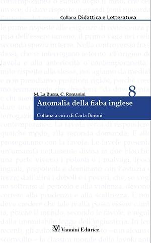 Anomalia delle Fiaba Inglese.: La Russa Mattiella Romanini Chiara