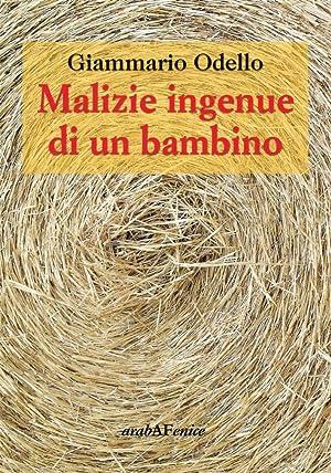 Malizie Ingenue di un Bambino.: Odello, Giammario
