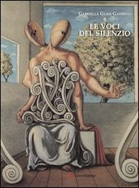Le voci del silenzio.: Guidi Gambino, Gabriella