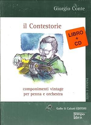 Il contestorie. Componimenti vintage per penna e orchestra.: Conte, Giorgio