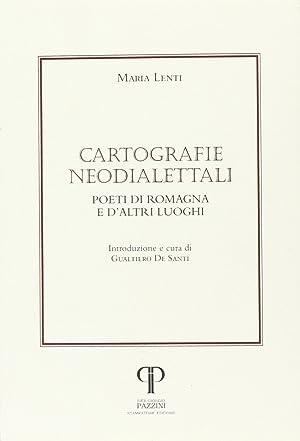 Cartografie neodialettali. Poeti di Romagna e d'altri luoghi.: Lenti, Maria