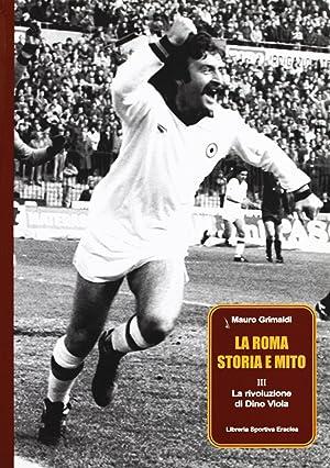 La Roma, storia e mito. Vol. 3: Grimaldi, Mauro