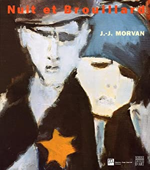 Morvan Jean-Jacques. Nuit et Brouillard.