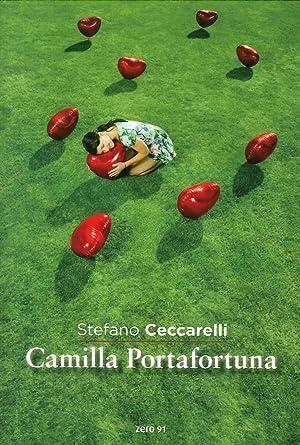 Camilla Portafortuna.: Ceccarelli, Stefano