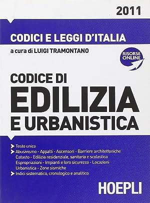 Codice di Edilizia e Urbanistica 2011. Con Aggiornamento Online.