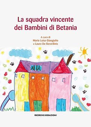 La squadra vincente dei bambini di Betania.
