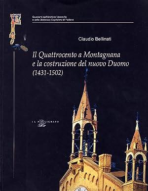 Il Quattrocento a Montagnana e la Costruzione del Nuovo Duomo (1431-1502). Contributo alla Storia ...