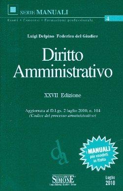 Diritto amministrativo.: Delpino, Luigi Del