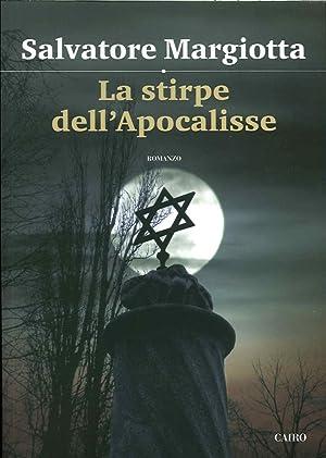 La stirpe dell'Apocalisse.: Margiotta, Salvatore