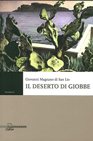 Il deserto di Giobbe.: Magnano Di San Lio, Giovanni