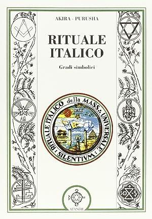 Rituale italico. Gradi simbolici.: Akira Purusha