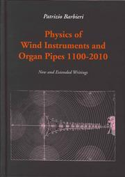 Physics of Wind Instruments and Organ Pipes 1100-2010. New and Extended Writings.: Barbieri, ...