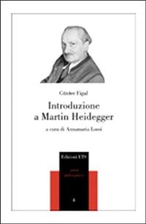 Introduzione a Martin Heidegger.: Figal, Günter