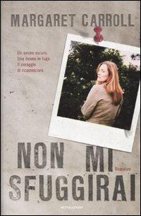 Non Mi Sfuggirai.: Carroll, Margaret
