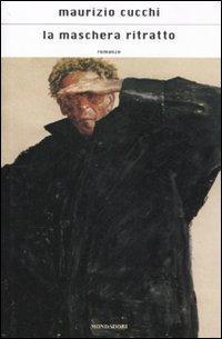 La maschera ritratto.: Cucchi, Maurizio