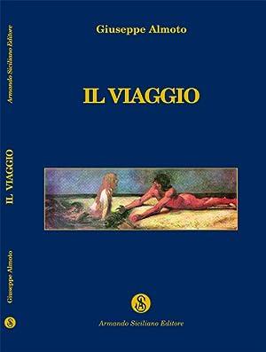 Il viaggio.: Almoto, Giuseppe