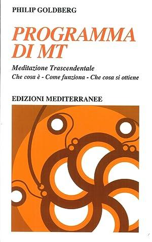 Programma di MT. Meditazione trascendentale.: Goldberg, Philip