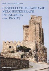 Castelli chiese abbazie nel giustizierato di Calabria (sec. IX-XIV).: Angilletta, Domenico
